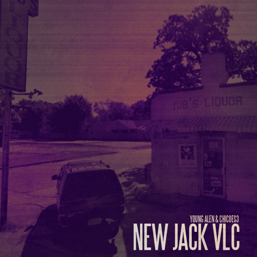 Chicoes3 - New Jack VLC ft. Young Alen (Prod. Ksn Polford)