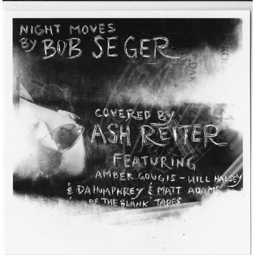 Ash Reiter - Night Moves (Bob Seger Cover)