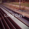 I Will, I Swear - Long Days