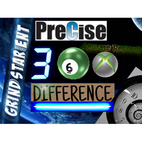 Precise Difference - 360 (Grind Star Ent)