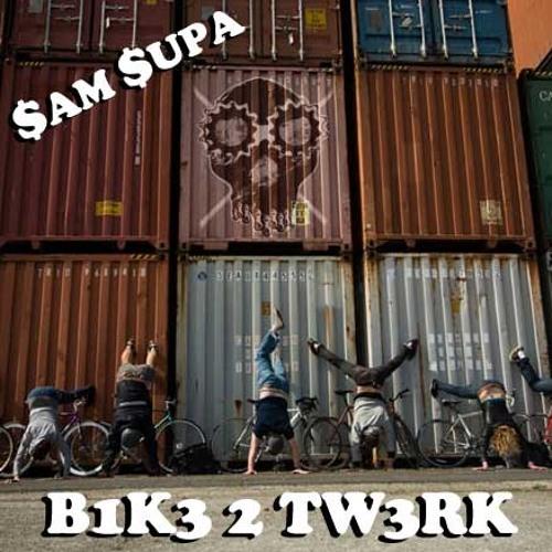 Sam Supa - B1k3 2 Tw3rk - DPBC Mix Vol.01