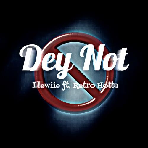 Dey Not x Retro Hotta