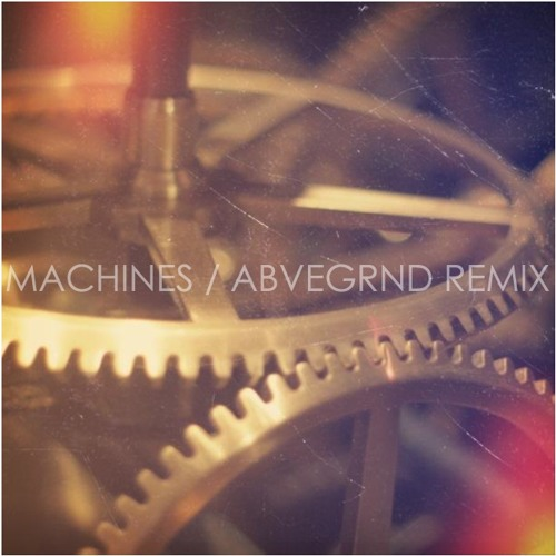 n u a g e s - Machines (ABVE//GRND RMX)