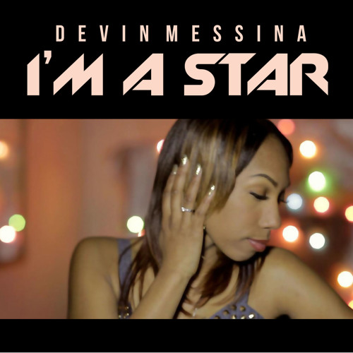Im A Star- Devin Messina