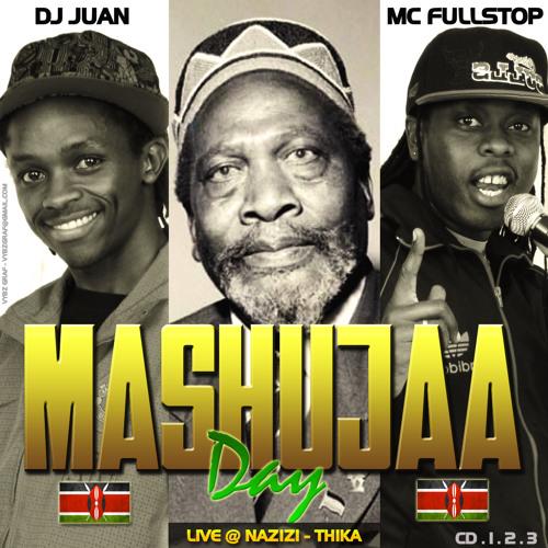 DJ Juan Mc Fullstop - Mashujaa Day Live Inside Nanazi, Thika CD3