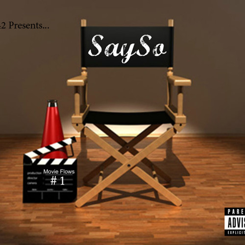 SaySo ft Orey - The Skys The Limit - Movie FlowsV1