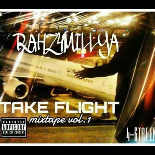 Outside-4-6tre! Rahz4millya Take Flight Mixtape!