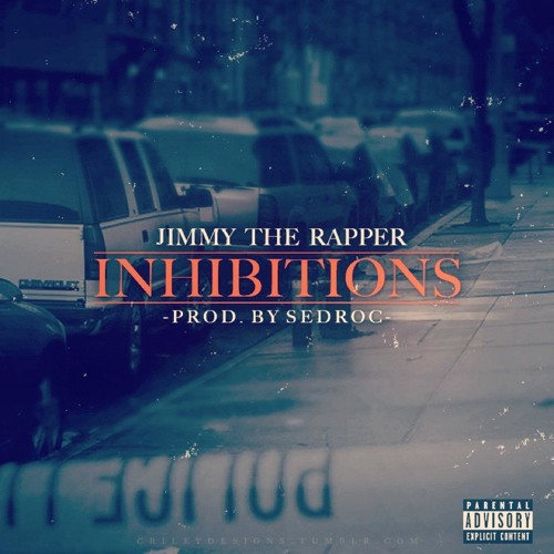 Inhibitions (Prod. By Sedroc)
