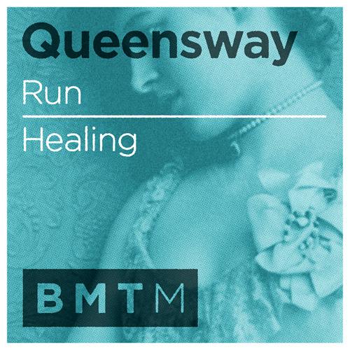 Queensway - Healing [Out now on Blu Mar Ten Music]
