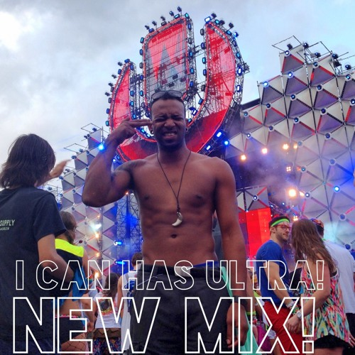 I CAN HAS ULTRA?! NEW POST ULTRA 2013 MIX!