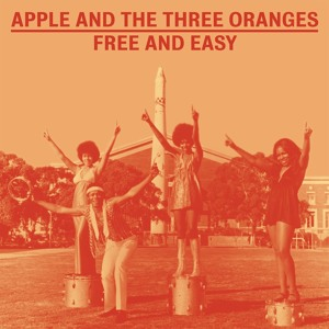 Apple and the Three Oranges  by Free and Easy