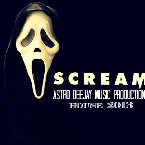 Scream - astro deejay - original mix - fl studio 10