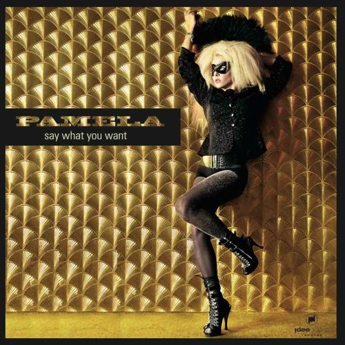 Pamela - Say What You Want (Sinan Mercenk's Camur Remix)