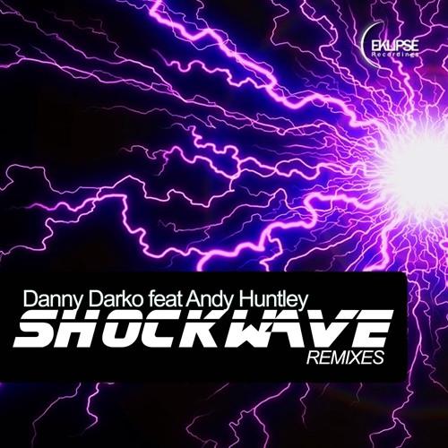EK007 : Danny Darko feat Andy Huntley - Shockwave (Megazoyd Remix)