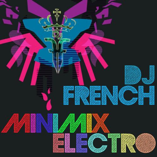 Dj French - Electro MiniMix (29-03-2013) [FREE DL]