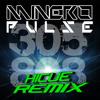 "Minero (PULSE)  Hicue (305-808 Remix) "" [Audiophile Live Remix Competition]"""