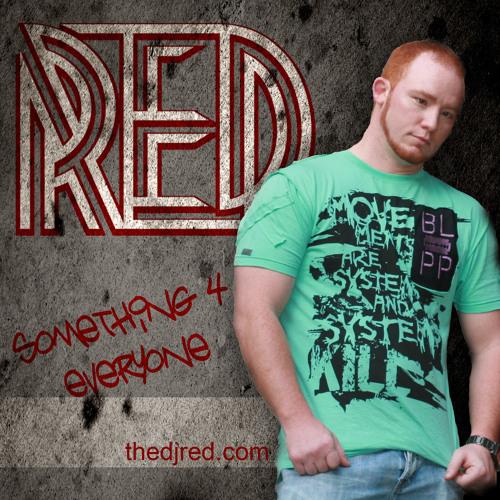 DJ RED - SOMETHING 4 EVERYONE