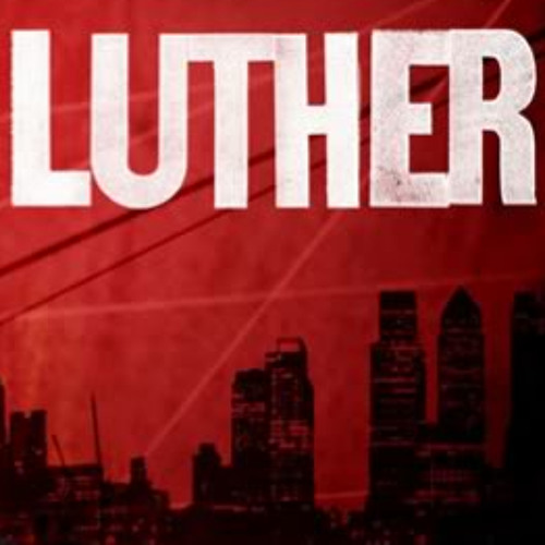 Action/Chase Scene Music (Luther)