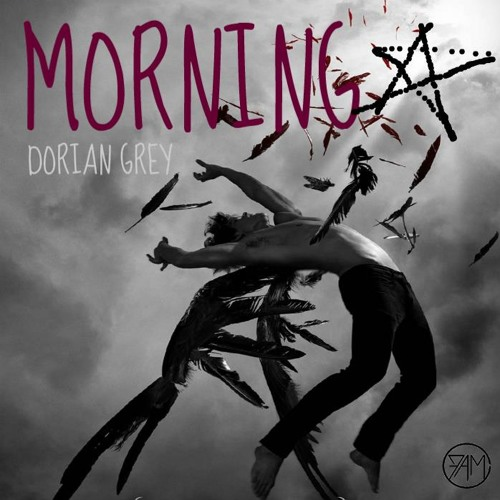 Dorian Grey - Morning Star