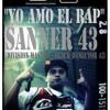 Yo Amo El Rap - SANNER 43