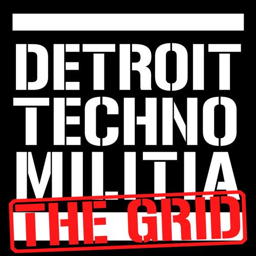 Detroit Techno Militia - The Grid - Episode 1