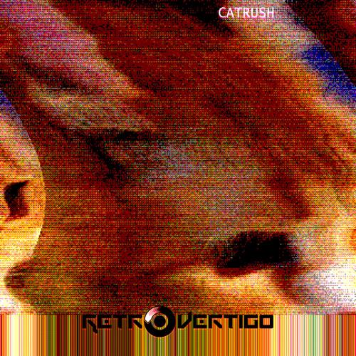 Retrovertigo - Catrush (Long)