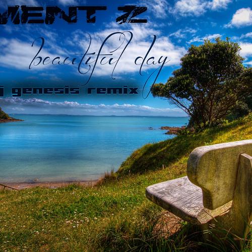Element Z - Beautiful Day ( DJ Genesis Remix )