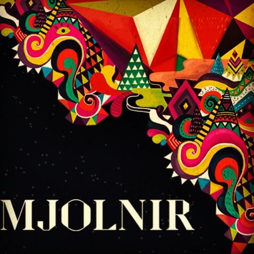 Mjolnir - Yeah It's You