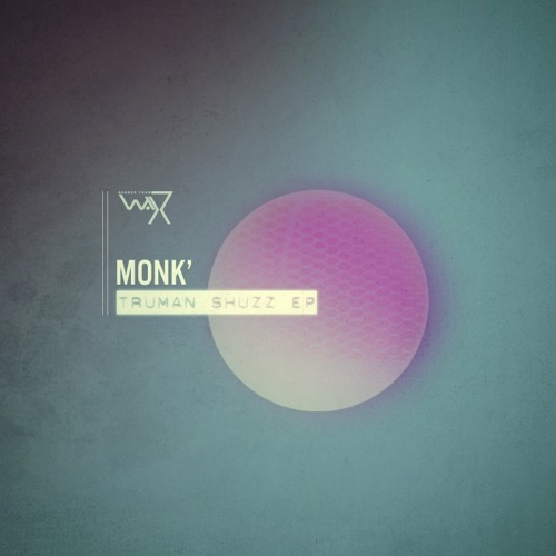 Monk' - Steamfunk (Truman Shuzz Ep out on 31st March) DTW 17