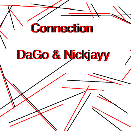Dj DaGo & Nickjayy - Connection (Original Mix) Click Buy Button For Free Download