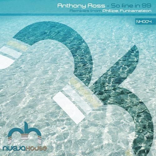 Anthony Ross - So Fine In '99 (Funkhameleon Drops The Disco Remix)