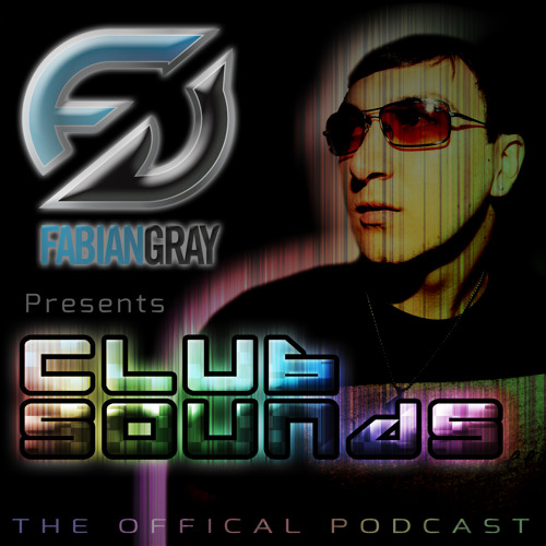 Fabian Gray Club Sounds Episode 1 2013 2HOUR MIX NEW VS OLD