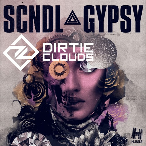 Scndl - Gypsy (Dirtie Clouds Vocal Edit)