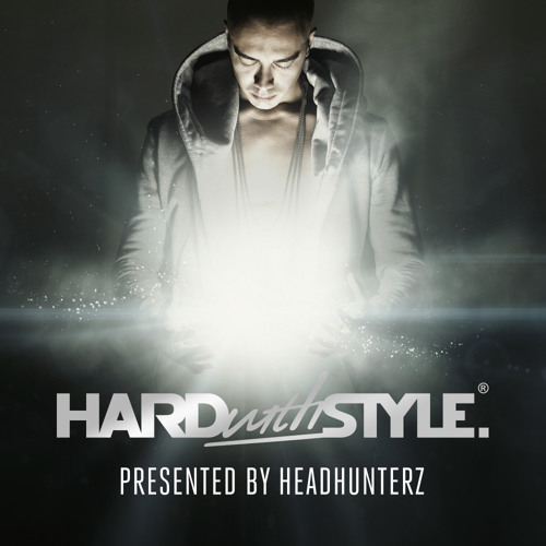 HARD with STYLE: Episode 21