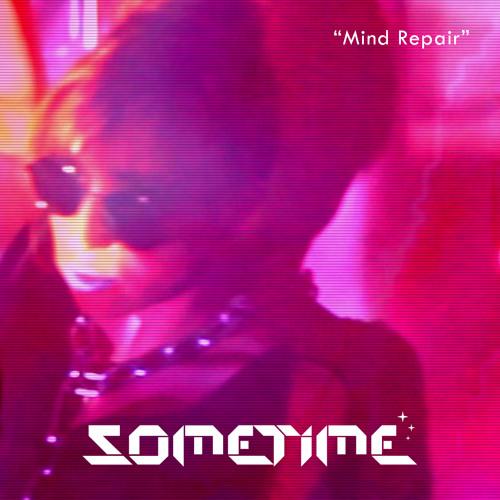 Mind Repair (Radio Edit)