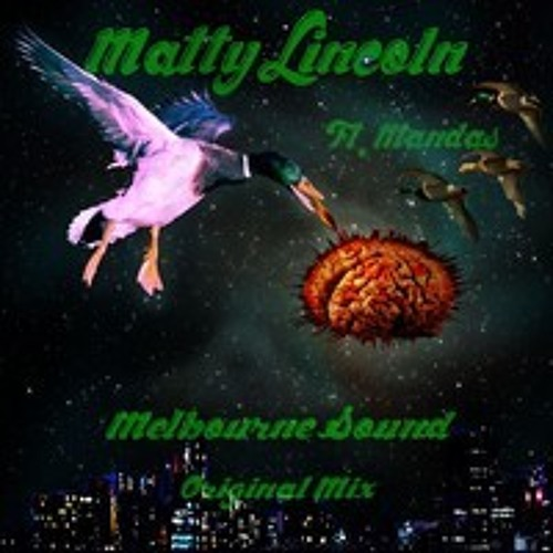 Matty Lincoln- Melbourne Sound MASHUP-READ DESCRIPTION!