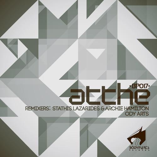 [BP017] Atthe - Ishu (Stathis Lazarides & Archie Hamilton Remix) (preview)