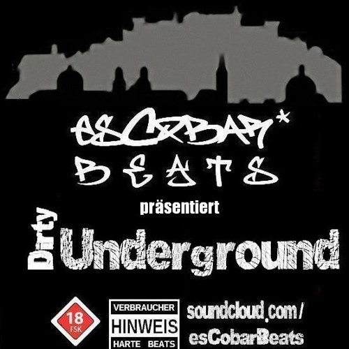 esCobarBeats - Dirty Underground *** FREE DOWNLOAD ***
