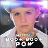 MattyBRaps - Boom Boom Pow