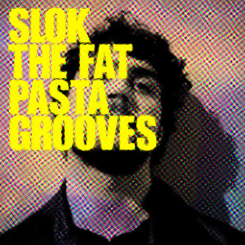SLOK - The Fat Pasta (Intro) - Electronic Petz