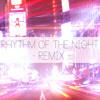 Rhythm of the night - Radio Mix