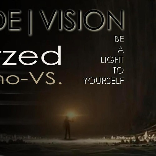 DE/VISION - Be a light to yourself (Paralyzed Piano Version) - snippet