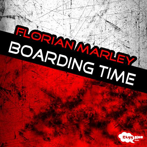 Florian Marley - Boarding time (Original Mix)