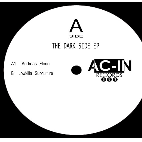 "AC IN 001 vinyl 12"" The dark side V/A grab you copy here!!http://www.triplevision.nl/release/ACIN001/"