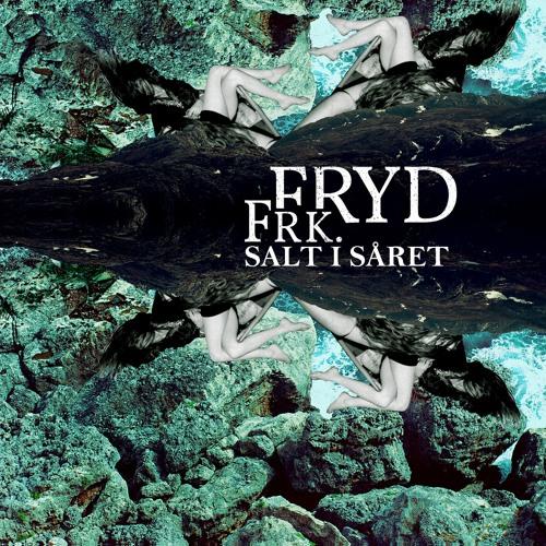 Frk. Fryd / Salt I Såret