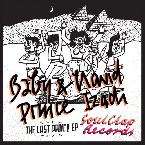 B2) Baby Prince & Navid Izadi feat. PillowTalk - Last Song Of The Dance (Tanner Ross & Deniz Kurtel Remix)