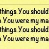 When you were my man(lyrics by me):D