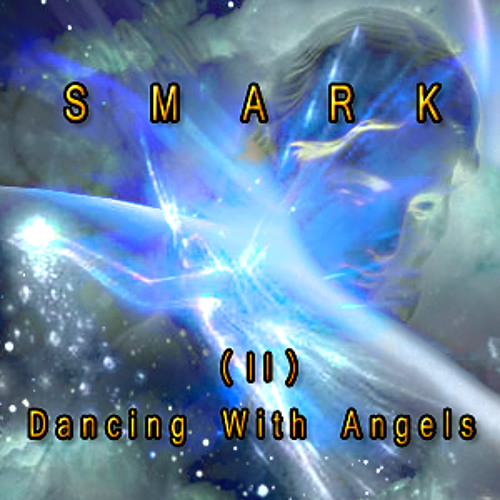 """Dancing With Angels (II)"" © by Smark"