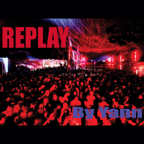 Replay - Club Edit (Vocal) 6'40  (Promo Copy Version 1.0)