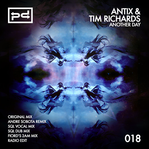 [PSDI 018] Antix & Tim Richards - Another Day (SQL Dub / Vocal Mixes) - [Perspectives Digital]